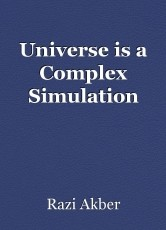Universe is a Complex Simulation