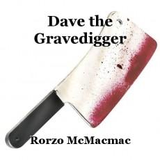 Dave the Gravedigger