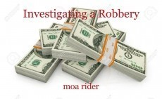 Investigating a Robbery