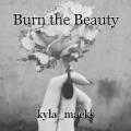 Burn the Beauty