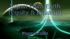 Signal From Earth (Equity & Equality)