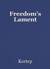 Freedom's Lament