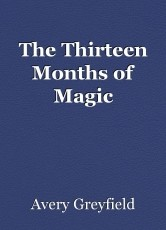 The Thirteen Months of Magic