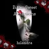 Bitter Sweet Attractions