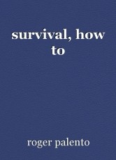 survival, how to