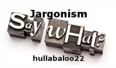 Jargonism
