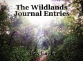 The Wildlands Journal Entries