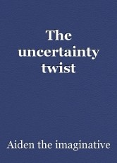 The uncertainty twist