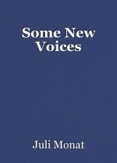 Some New Voices
