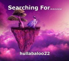 Searching For......