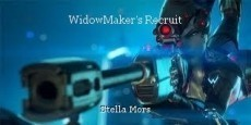 WidowMaker's Recruit