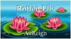 Rotten Lily
