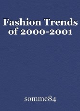 Fashion Trends of 2000-2001