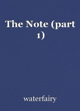 The Note (part 1)