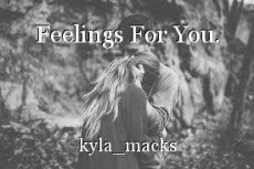 Feelings For You.