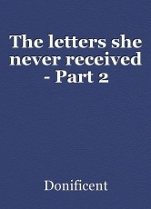 The letters she never received - Part 2