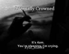 Eternally Crowned