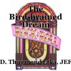 The Bird-brained Dream