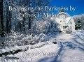 Becoming the Darkness by Patrick G Moloney.