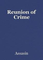 Reunion of Crime