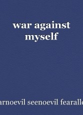 war against myself