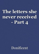 The letters she never received - Part 4