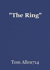 """""""The Ring"""""""