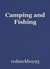 Camping and Fishing