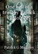 One hell of a trick by Patrick G Moloney