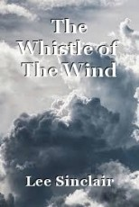 The Whistle of The Wind