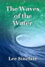The Waves of the Water