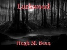 Lurkwood