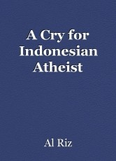 A Cry for Indonesian Atheist