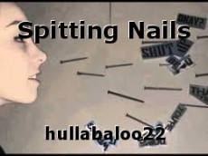 Spitting Nails