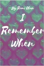 I Remember When