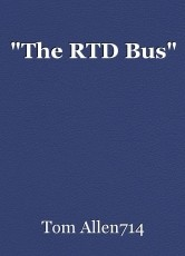 """""""The RTD Bus"""""""