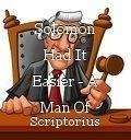 Solomon Had It Easier - A Man Of Many Parts