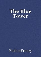 The Blue Tower