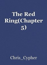 The Red Ring(Chapter 5)