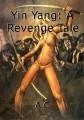 Yin Yang: A Revenge Tale