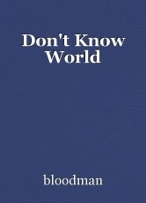 Don't Know World