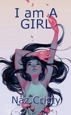 I am A GIRL