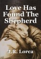 Love Has Found The Shepherd