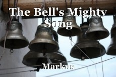The Bell's Mighty Song