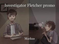 Investigator Fletcher promo