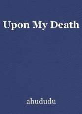 Upon My Death