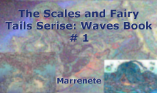 The Scales and Fairy Tails Serise: Waves Book # 1