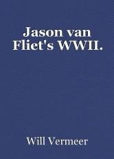 Jason van Fliet's WWII.