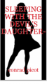 Sleeping with the devil's daughter part 3 of 3