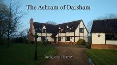 The Ashram of Darsham